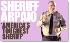 "Sheriff Joe ""Americas Toughest Sheriff"""